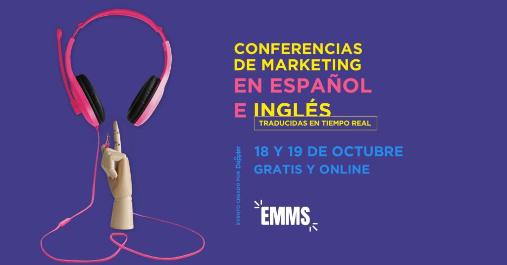 EMMS 2018: aprende con los máximos referentes del marketing digital