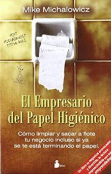 the toilet paper entrepreneur mike michalowicz