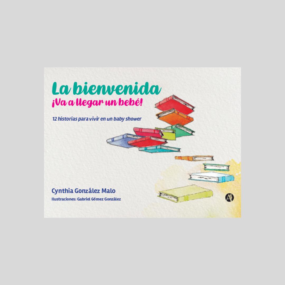 """Lanzamiento: """"La Bienvenida"""", de Cynthia González Malo"""